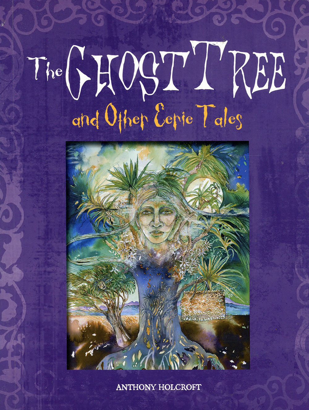 Link to Anthony Holcroft's story collection, The Ghost Tree.